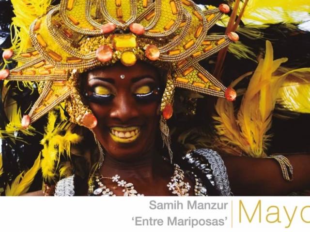 1. Mayo. Entre Mariposas, Samih Manzur