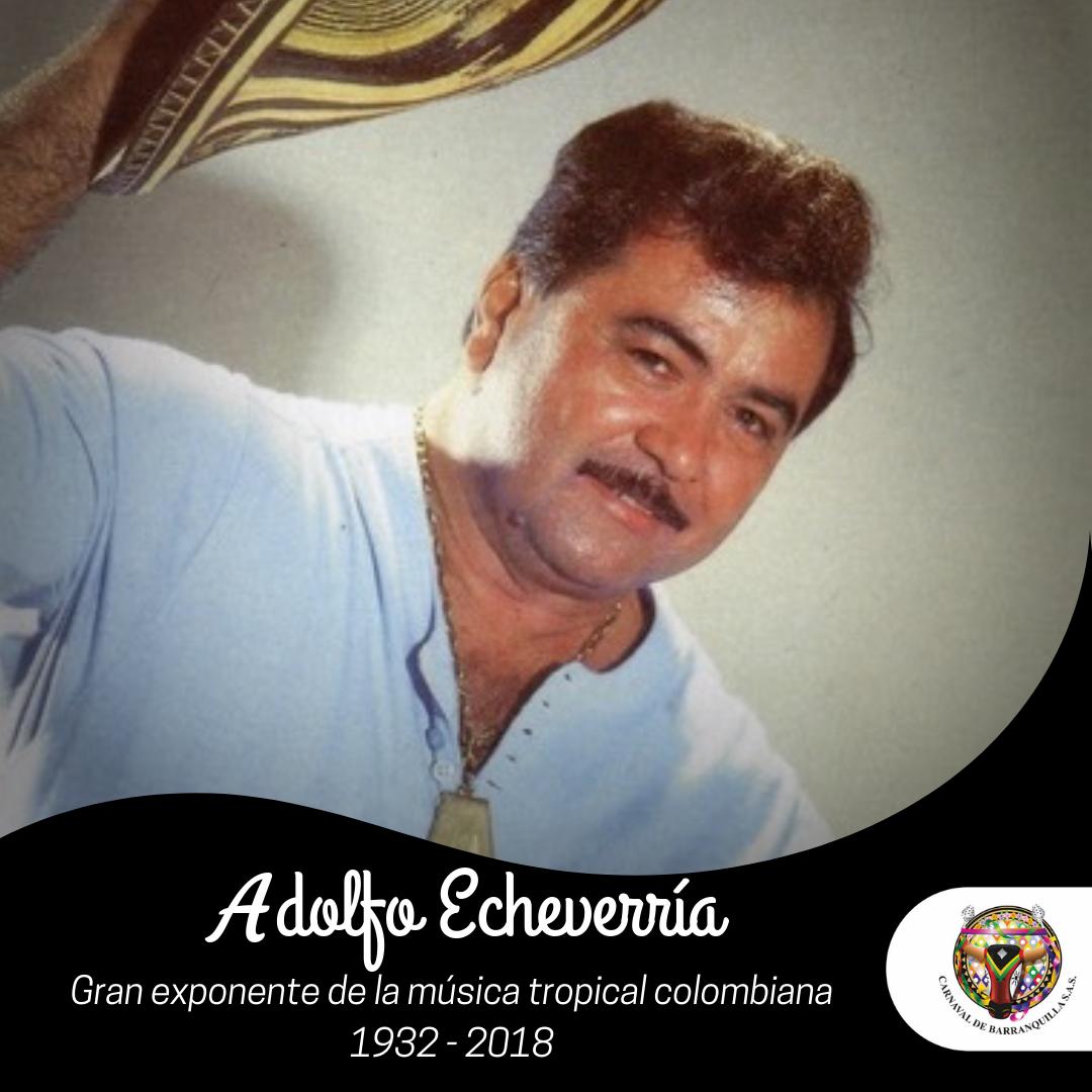 Carnaval de Barranquilla lamenta la muerte del maestro Adolfo Echeverría